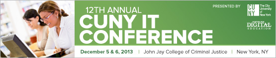 Join @CUNYirt at the CUNY IT Conference 2013 12/5-12/6